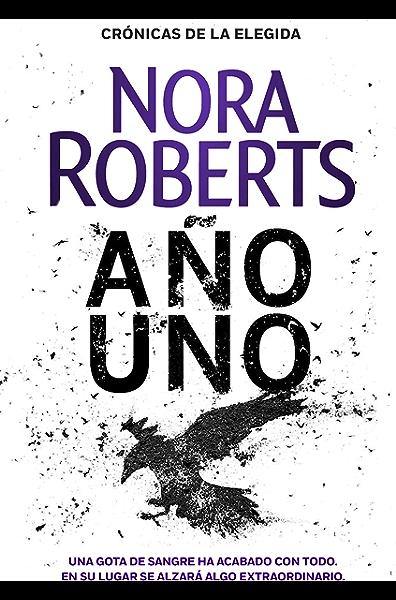 Año uno (Crónicas de la Elegida 1) eBook: Roberts, Nora: Amazon.es: Tienda Kindle