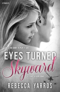 Eyes Turned Skyward (Flight & Glory Book 2)