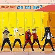 Cool Kids Jams 2