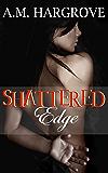 Shattered Edge (Edge Series Book 2)