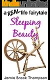 Sleeping Beauty: a REAL life fairy tale (A Silver Creek Novella Series Book 4)
