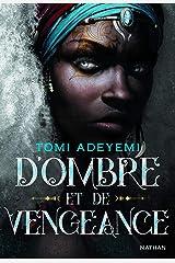 D'ombre et de vengeance - Tome 2 - Roman ado (French Edition) Kindle Edition