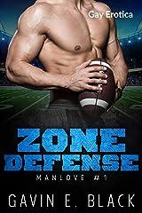 Zone Defense (ManLove Book 1) Kindle Edition