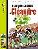 La véritable histoire de Cléandre, jeune comédien de la troupe de Molière