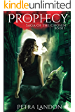 The Prophecy (Saga of the Chosen Book 1)