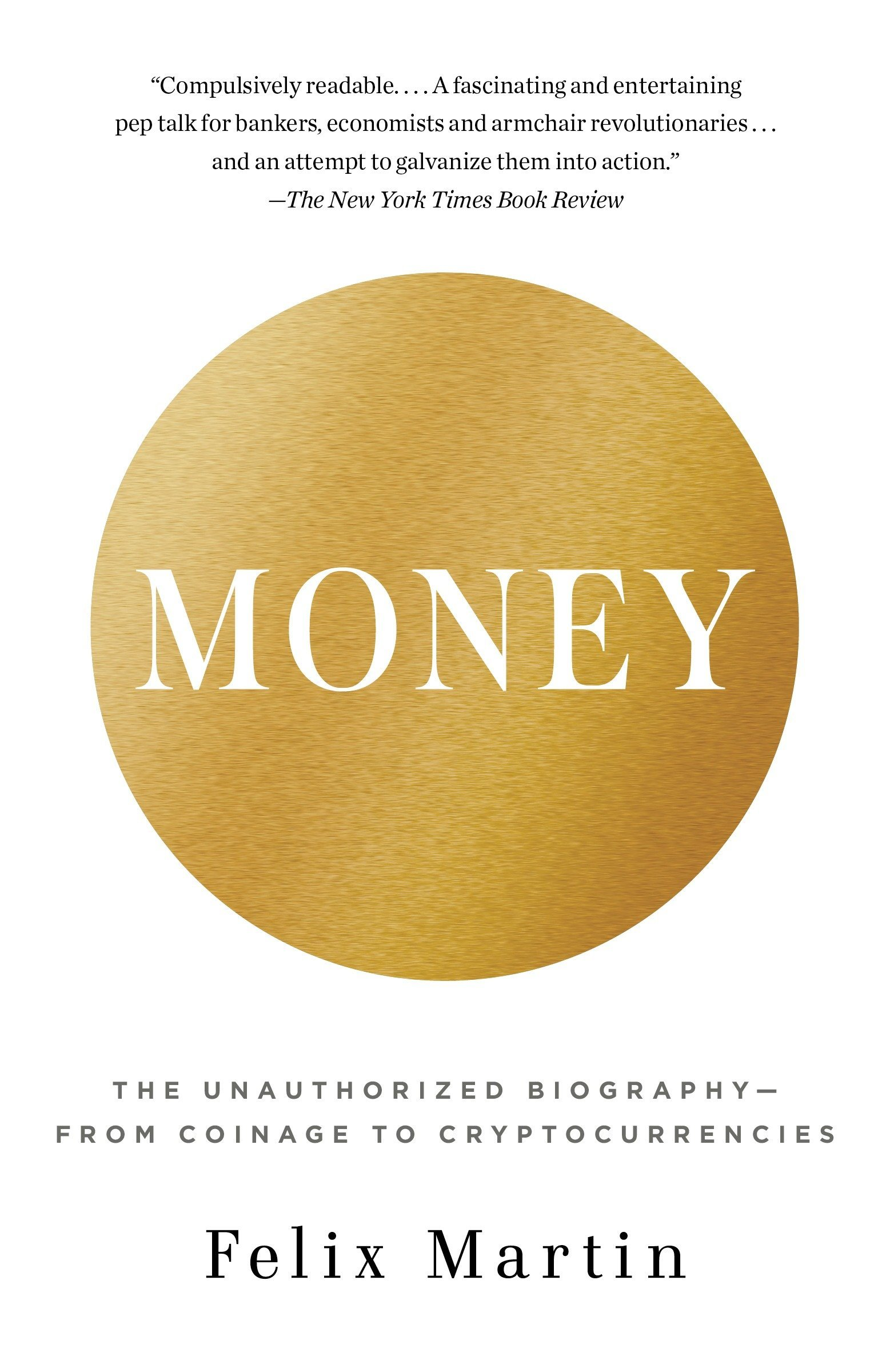 Read Online Money: The Unauthorized Biography--From Coinage to Cryptocurrencies pdf