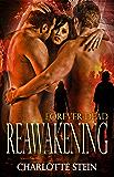 Reawakening (Forever Dead Series, Book One)