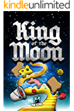 King of the Moon (Mr. Kind Stories Book 2)