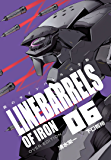鉄のラインバレル 完全版 6(ヒーローズコミックス)