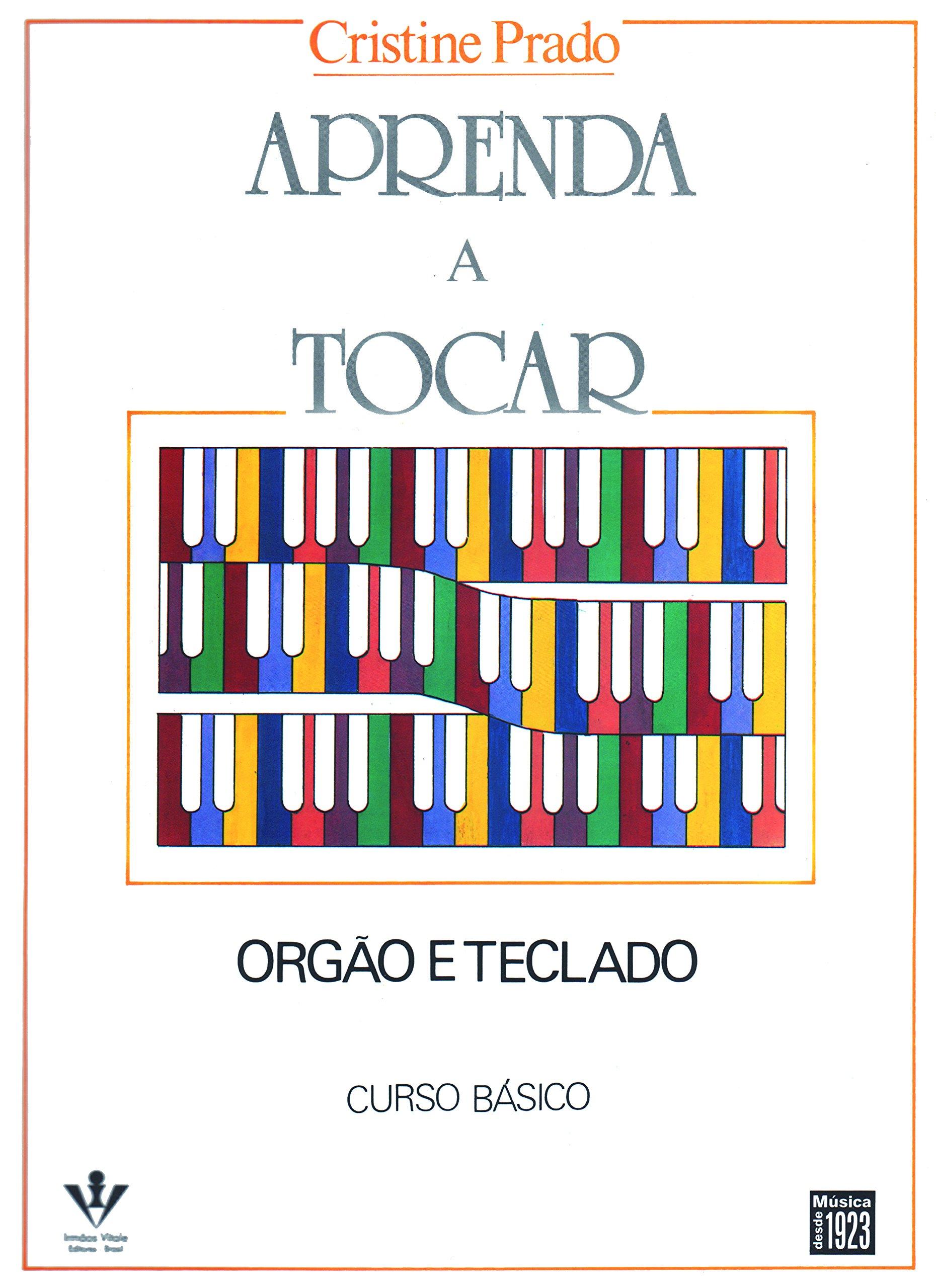 Aprenda a Tocar Órgão e Teclado - 1º Volume (Em Portuguese do Brasil) (Portuguese Brazilian) Paperback – 1990