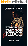 Terror on Flat Top Ridge: (Terrence Corcoran 2)