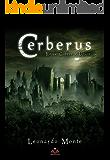 Cerberus: Entre cobras e ursos