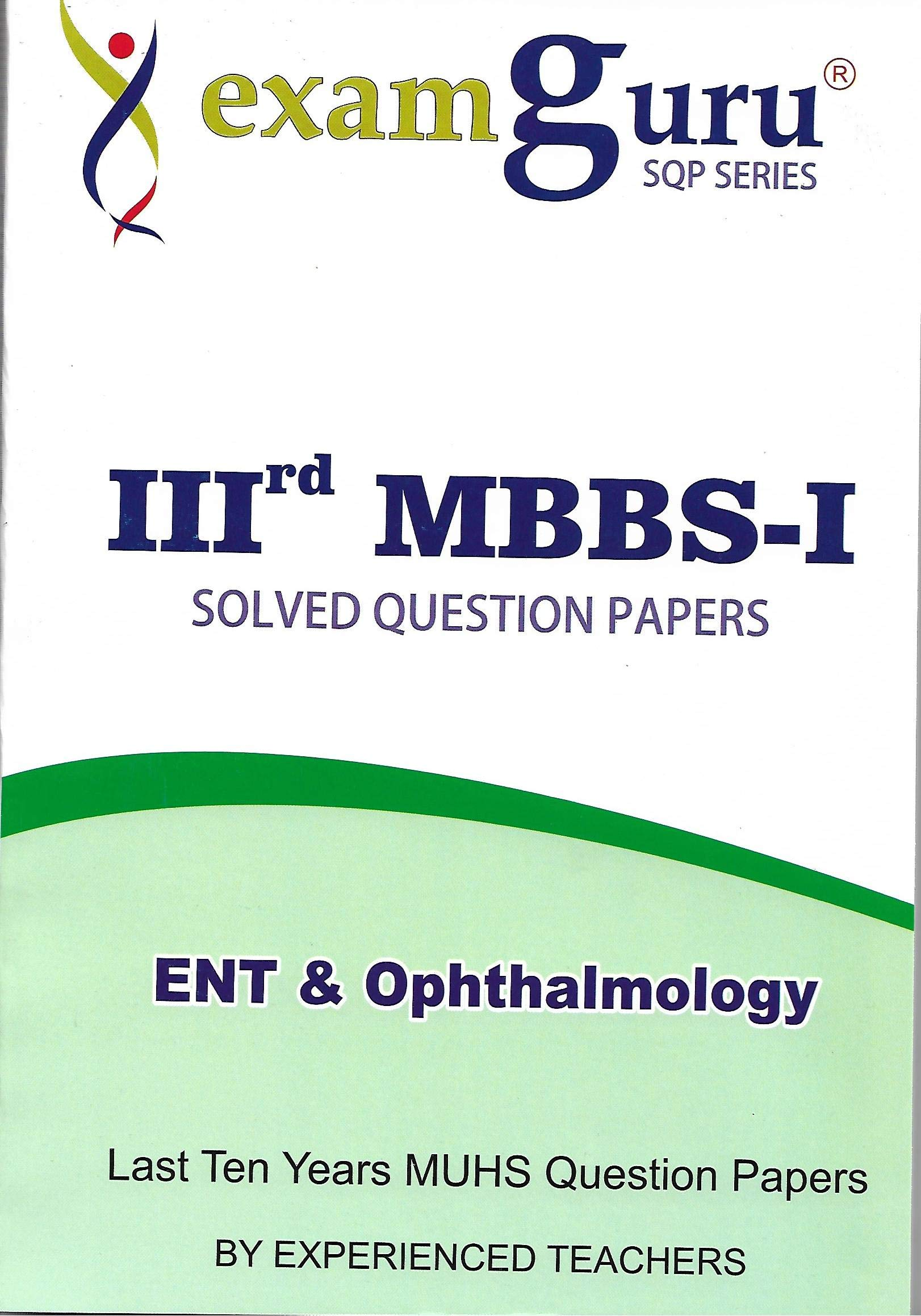 Buy ExamGuru 3rd MBBS - I Solved Question Papers ENT