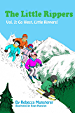 Go West, Little Rippers! (The Little Rippers Book 2)