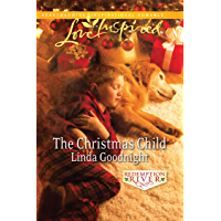 The Christmas Child (Mills & Boon Love Inspired)