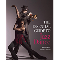 The Essential Guide to Jazz Dance (English Edition)