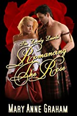 Romancing The Rose (The Lovely Lairds Book 1) Kindle Edition