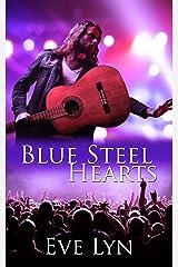 Blue Steel Hearts Kindle Edition