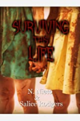 Surviving This Life Kindle Edition