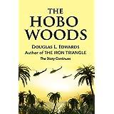 The Hobo Woods: A Vietnam War Novel