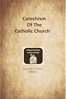 United states catholic catechism for adults kindle edition by catechism of the catholic church trent edition fandeluxe Images
