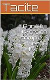 Annales (Version complète les 16 livres)