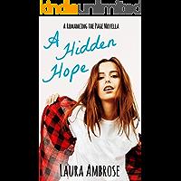 A Hidden Hope: A Lesbian Romance (Romancing the Page Book 1)