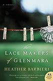The Lace Makers of Glenmara: A Novel