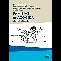 Familias de acogida: Respuestas al desamparo (Síntomas Contemporáneos nº 2031)