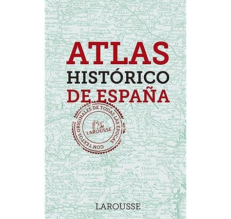 ATLAS HISTORICO DE ESPAÑA I: Amazon.es: CANTERA MONTENEGRO, Santiago: Libros