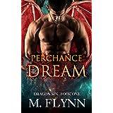 Perchance to Dream: Dragon Sin #1 (Dragon Shifter Romance)