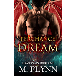 Perchance to Dream: Dragon Sin #1 (Dragon Shifter Romance)