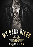 My Dark Biker (Ghosts of the Prairie Motorcycle Club Series Book 4)
