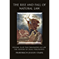 The Rise and Fall of Natural Law: Volume 1A of the Philosophy of Law: The History of Legal Philosophy (English Edition)
