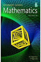 Secondary School Mathematics for Class 10 Kindle Edition