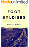Foot Soldiers: A Murder Mystery