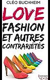 Love, fashion et autres contrariétés (HQN)