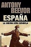 La guerra civil española (Biblioteca Antony Beevor)
