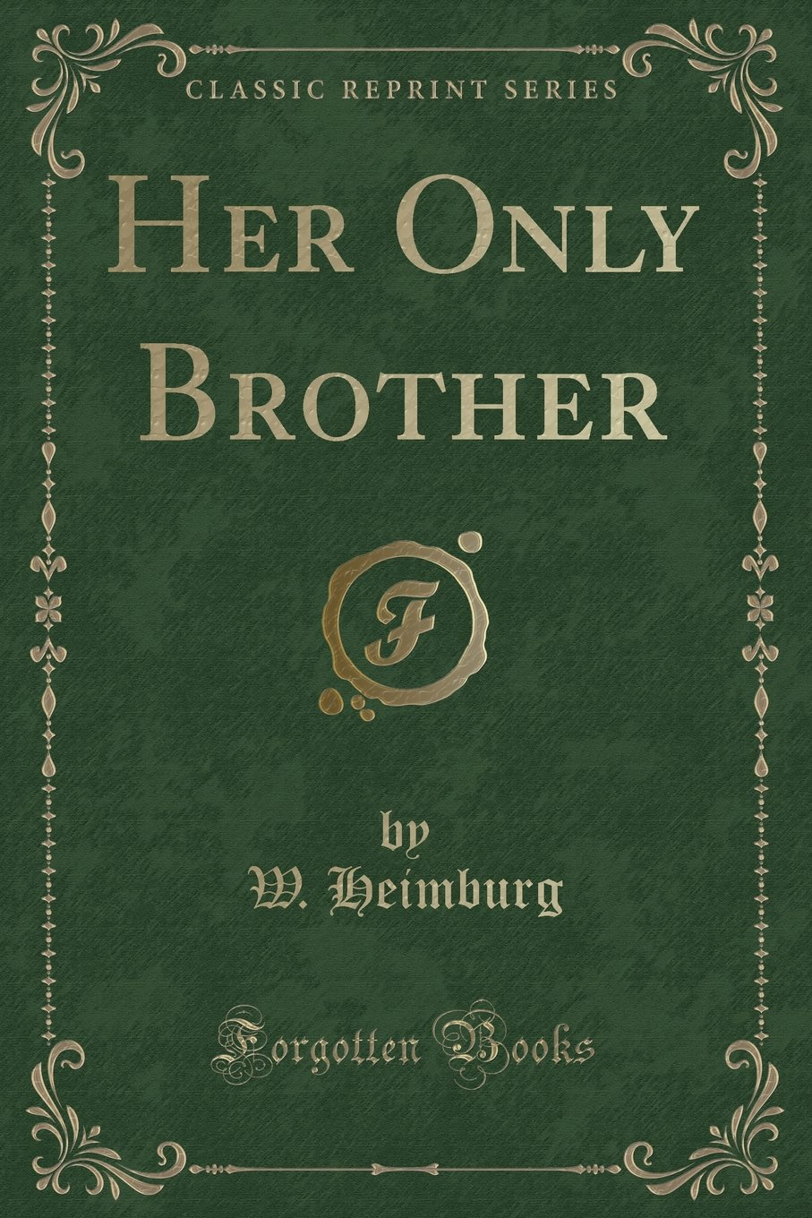 Download Her Only Brother (Classic Reprint) pdf epub