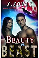 Beauty VS Beast: A Sinful Supes Novel (Red Crescent Book 2) Kindle Edition