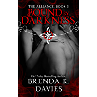 Bound by Darkness (The Alliance, Book 3) (English Edition)