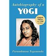 Autobiography of a Yogi: The Original 1946 Edition plus Bonus Material