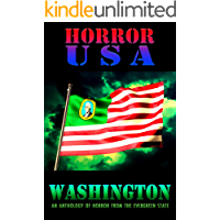 HORROR USA - WASHINGTON: AN ANTHOLOGY OF HORROR FROM THE EVERGREEN STATE book cover