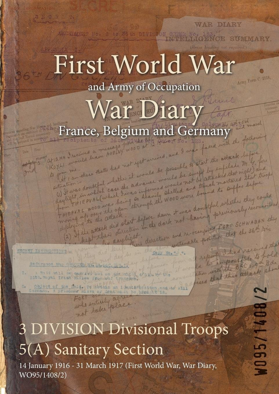 3 Division Divisional Troops 5(a) Sanitary Section: 14 January 1916 - 31 March 1917 (First World War, War Diary, Wo95/1408/2) PDF