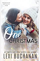 One Christmas (McKenzie Cousins Book 10) Kindle Edition