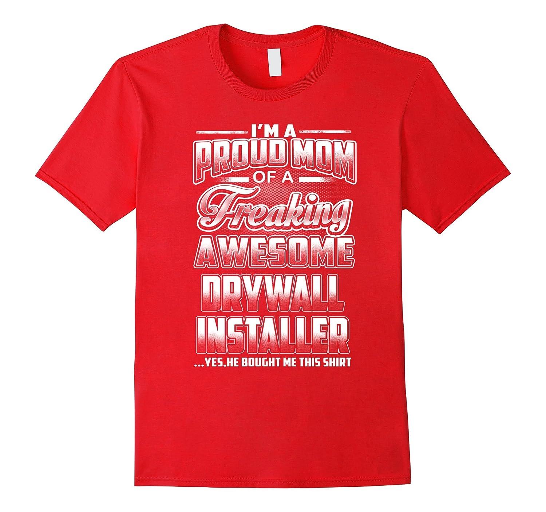 Drywall Installer Mom T-shirt-BN