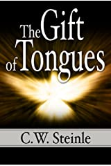 The Gift of Tongues Kindle Edition