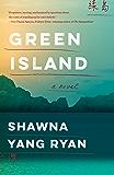 Green Island: A novel