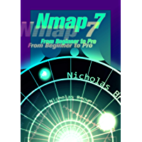 Nmap 7: From Beginner to Pro (English Edition)