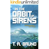 In the Orbit of Sirens (The Song of Kamaria Book 1)